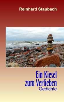 Reinhard Staubach: Ein Kiesel zum Verlieben, Buch
