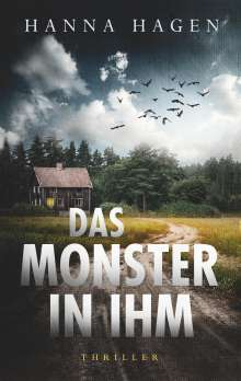 Hanna Hagen: Das Monster in ihm, Buch