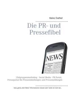 Heinz Duthel: Die PR- und Pressefibel, Buch