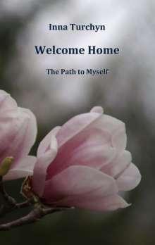 Inna Turchyn: Welcome Home, Buch