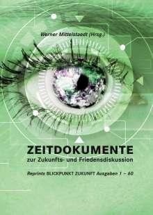 Zeitdokumente zur Zukunfts- und Friedensdiskussion, Buch