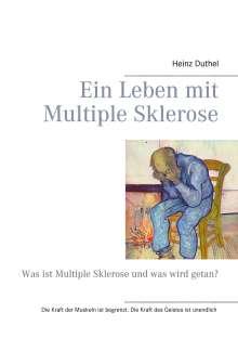Heinz Duthel: Ein Leben mit Multiple Sklerose, Buch