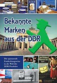Bekannte Marken aus der DDR, Buch