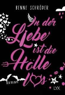 Benne Schröder: In der Liebe ist die Hölle los, Buch