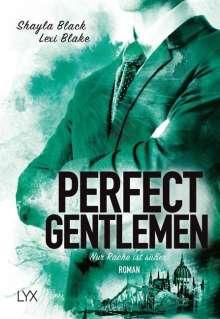 Shayla Black: Perfect Gentlemen 03- Nur Rache ist süßer, Buch