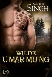 Nalini Singh: Wilde Umarmung, Buch
