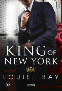 Louise Bay: King of New York, Buch