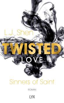 L. J. Shen: Twisted Love, Buch