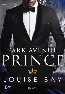 Louise Bay: Park Avenue Prince, Buch