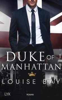 Louise Bay: Duke of Manhattan, Buch