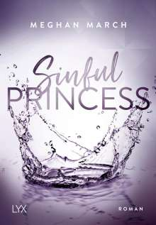 Meghan March: Sinful Princess, Buch