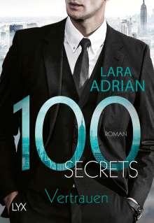 Lara Adrian: 100 Secrets - Vertrauen, Buch