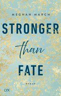Meghan March: Stronger than Fate, Buch