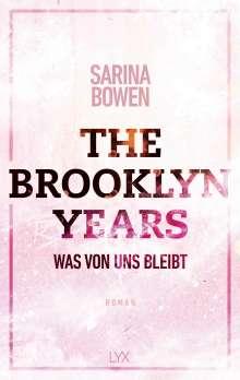 Sarina Bowen: The Brooklyn Years - Was von uns bleibt, Buch