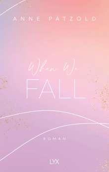 Anne Pätzold: When We Fall, Buch