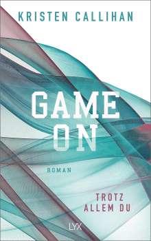 Kristen Callihan: Game on - Trotz allem du, Buch