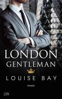 Louise Bay: London Gentleman, Buch