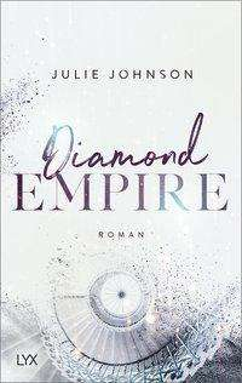Julie Johnson: Diamond Empire, Buch