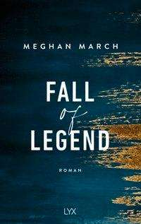 Meghan March: Fall of Legend, Buch