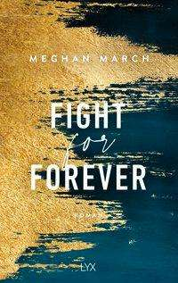 Meghan March: Fight for Forever, Buch