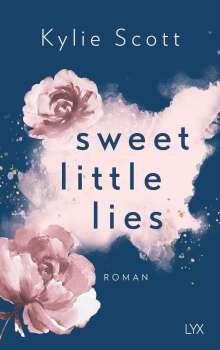 Kylie Scott: Sweet Little Lies, Buch