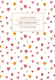 Anselm Grün: Für euch zwei, Buch