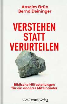 Anselm Grün: Verstehen statt verurteilen, Buch