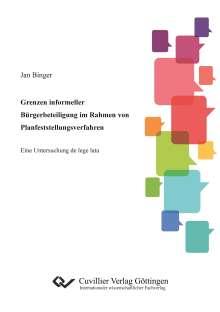 Jan Binger: Grenzen informeller Bürgerbeteiligung im Rahmen von Planfeststellungsverfahren, Buch