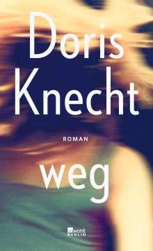 Doris Knecht: weg, Buch