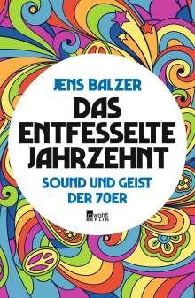 Jens Balzer: Das entfesselte Jahrzehnt, Buch