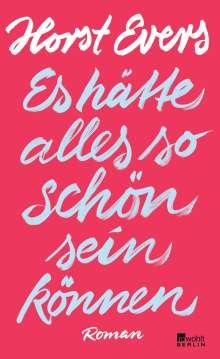 Horst Evers: Es hätte alles so schön sein können, Buch