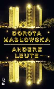 Dorota Maslowska: Andere Leute, Buch