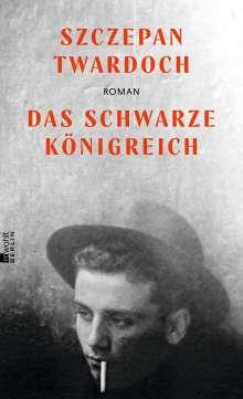 Szczepan Twardoch: Das schwarze Königreich, Buch