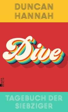 Duncan Hannah: Dive, Buch