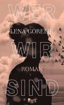 Lena Gorelik: Wer wir sind, Buch