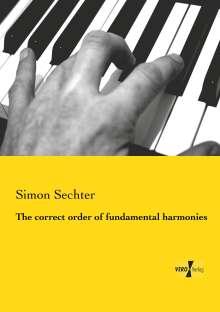 Simon Sechter: The correct order of fundamental harmonies, Buch