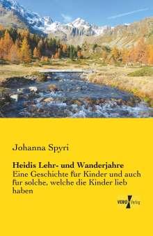 Johanna Spyri: Heidis Lehr- und Wanderjahre, Buch