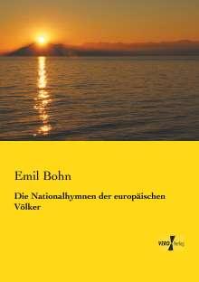 Emil Bohn: Die Nationalhymnen der europäischen Völker, Buch