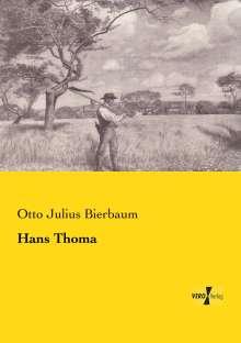 Otto Julius Bierbaum: Hans Thoma, Buch