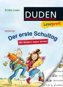 Manfred Mai: Duden Leseprofi - Mit Bildern lesen lernen: Der erste Schultag, Erstes Lesen, Buch