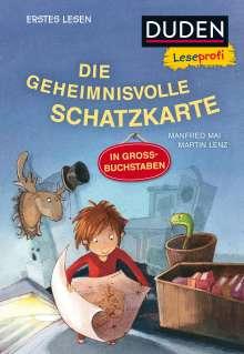 Manfred Mai: Duden Leseprofi - DIE GEHEIMNISVOLLE SCHATZKARTE, Erstes Lesen, Buch