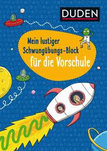 Christina Braun: Duden: Mein lustiger Schwungübungs-Block für die Vorschule, Buch