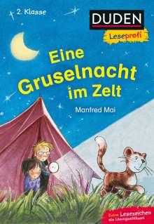 Manfred Mai: Duden Leseprofi - Eine Gruselnacht im Zelt, 2. Klasse, Buch