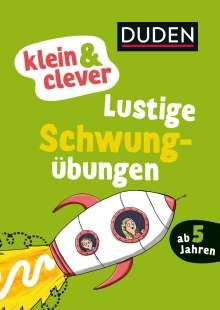 Christina Braun: Duden: klein & clever: Lustige Schwungübungen, Buch