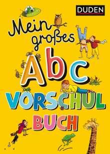 Ulrike Holzwarth-Raether: Mein großes Abc-Vorschulbuch, Buch