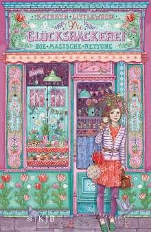Kathryn Littlewood: Die Glücksbäckerei 05 - Die magische Rettung, Buch