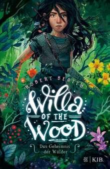 Robert Beatty: Willa of the Wood - Das Geheimnis der Wälder, Buch