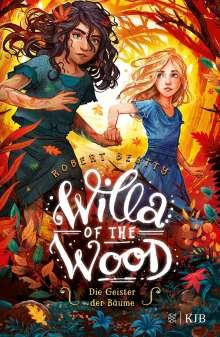 Robert Beatty: Willa of the Wood - Die Geister der Bäume, Buch