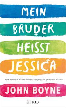 John Boyne: Mein Bruder heißt Jessica, Buch