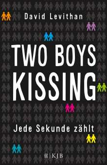 David Levithan: Two Boys Kissing - Jede Sekunde zählt, Buch